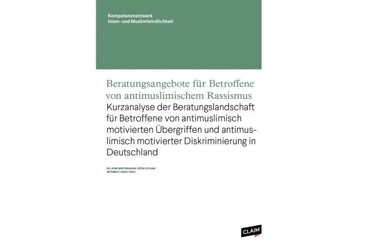"""Neue Studie: """"Beratungsangebote für Betroffene von antimuslimischem Rassismus"""""""